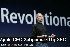 Apple CEO Subpoenaed by SEC