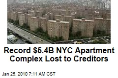 Record $5.4B NYC Apartment Complex Lost to Creditors