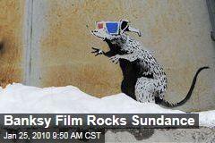 Banksy Film Rocks Sundance