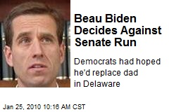Beau Biden Decides Against Senate Run