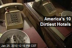 America's 10 Dirtiest Hotels