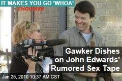Gawker Dishes on John Edwards' Rumored Sex Tape
