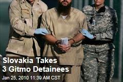 Slovakia Takes 3 Gitmo Detainees