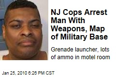NJ Cops Arrest Man With Weapons, Map of Military Base