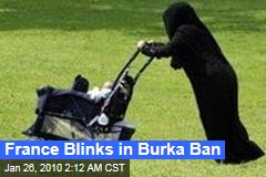 France Blinks in Burka Ban
