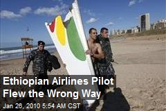 Ethiopian Airlines Pilot Flew the Wrong Way