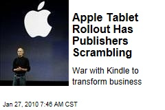 Apple Tablet Rollout Has Publishers Scrambling