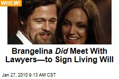 Brangelina Did Meet With Lawyers—to Sign Living Will