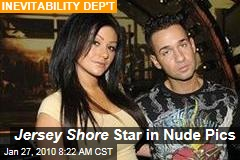 Jersey Shore Star in Nude Pics