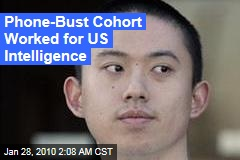 Phone-Bust Cohort Worked for US Intelligence
