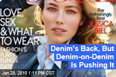 Denim's Back, But Denim-on-Denim Is Pushing It