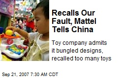 Recalls Our Fault, Mattel Tells China