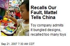 Recalls Our Fault, Mattel Tells China