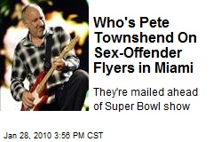 Who's Pete Townshend On Sex-Offender Flyers in Miami