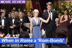 When in Rome a 'Rom-Bomb'