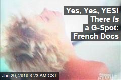 Yes, Yes, YES! There Is a G-Spot: French Docs