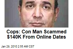 Cops: Con Man Scammed $140K From Online Dates