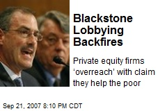 Blackstone Lobbying Backfires