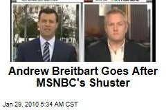 Andrew Breitbart Goes After MSNBC's Shuster