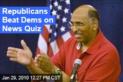Republicans Beat Dems on News Quiz