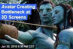 Avatar Creating Bottleneck at 3D Screens