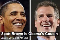 Scott Brown Is Obama's Cousin