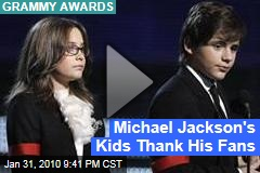 Michael Jackson's Kids Thank His Fans
