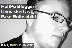 HuffPo Blogger Unmasked as Fake Rothschild