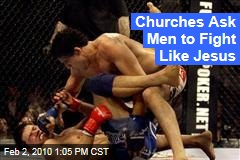 Churches Ask Men to Fight Like Jesus