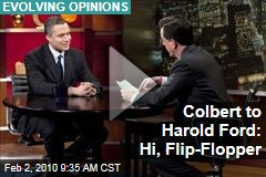 Colbert to Harold Ford: Hi, Flip-Flopper