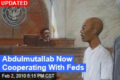 Abdulmutallab Now Cooperating With Feds