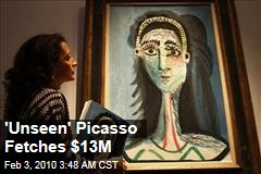 'Unseen' Picasso Fetches $13M