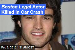Boston Legal Actor Killed in Car Crash