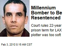 Millennium Bomber to Be Resentenced