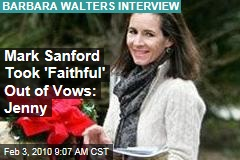 Mark Sanford Took 'Faithful' Out of Vows: Jenny