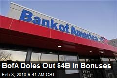 BofA Doles Out $4B in Bonuses