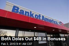 BofA Doles Out $4B in Bonuses