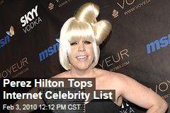 Perez Hilton Tops Internet Celebrity List