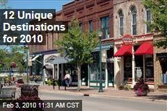 12 Unique Destinations for 2010