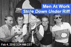 Men At Work Stole Down Under Riff