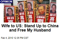 Wife to US: Stand Up to China and Free My Husband