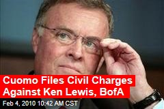 Cuomo Files Civil Charges Against Ken Lewis, BofA