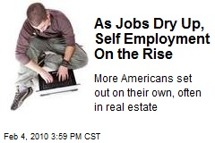 As Jobs Dry Up, Self Employment On the Rise