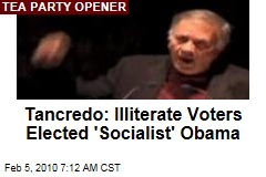 Tancredo: Illiterate Voters Elected 'Socialist' Obama
