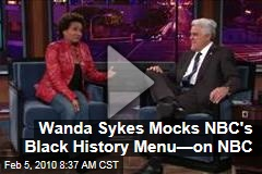 Wanda Sykes Mocks NBC's Black History Menu—on NBC