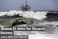 Blame El Niño for Recent Storms