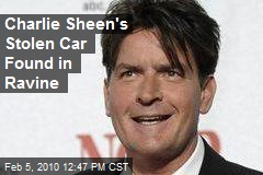 Charlie Sheen's Stolen Car Found in Ravine