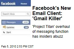 Facebook's New Email Client: 'Gmail Killer'