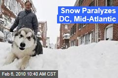 Snow Paralyzes DC, Mid-Atlantic