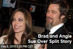 Brad and Angie Sue Over Split Story